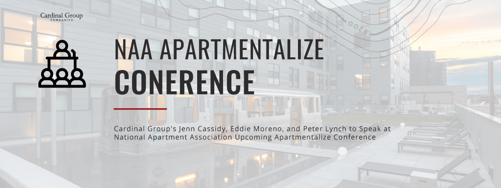 Apartmentalize Header 1024x384 - Cardinal Group's Jennifer Cassidy, Eddie Moreno and Peter Lynch to Speak At National Apartment Association Upcoming Apartmentalize Conference