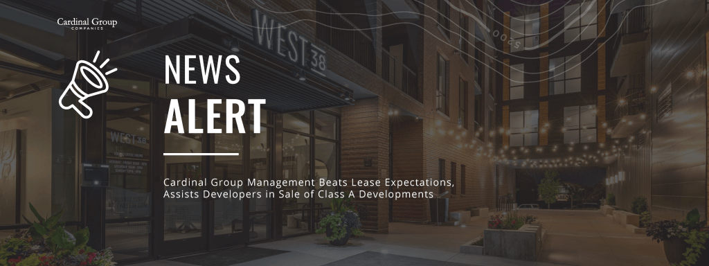 Class A Sale Header 1024x384 - Cardinal Group Management Beats Lease Expectations, Assists Developers in Sale of Class A Developments
