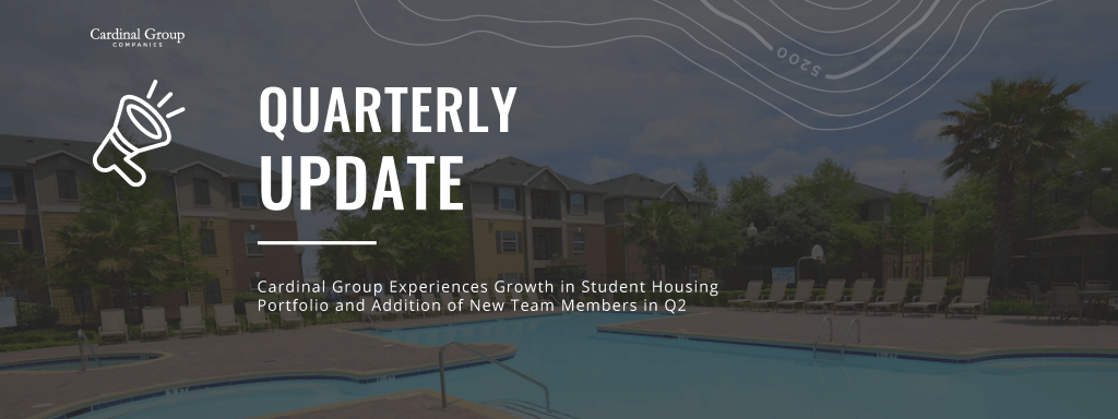 Q2 2021 Update Header 1024x384 - Cardinal Group Experiences Growth in Student Housing Portfolio and Addition of New Team Members in Q2