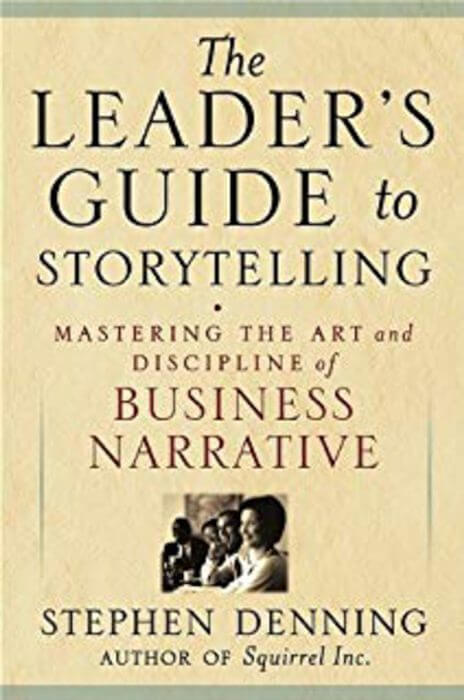 book the leader s guide to storytelling 464x700 - Leadership