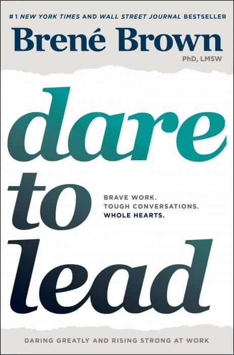 daretolead brenebrown 462x700 - Leadership