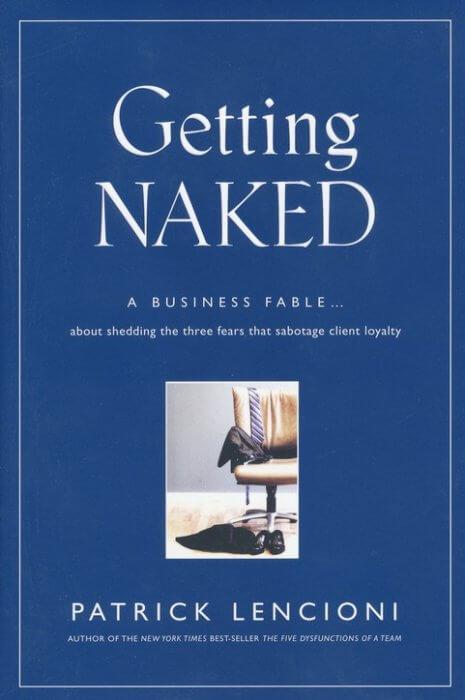 getting naked a business fable p lencioni 465x700 - Leadership